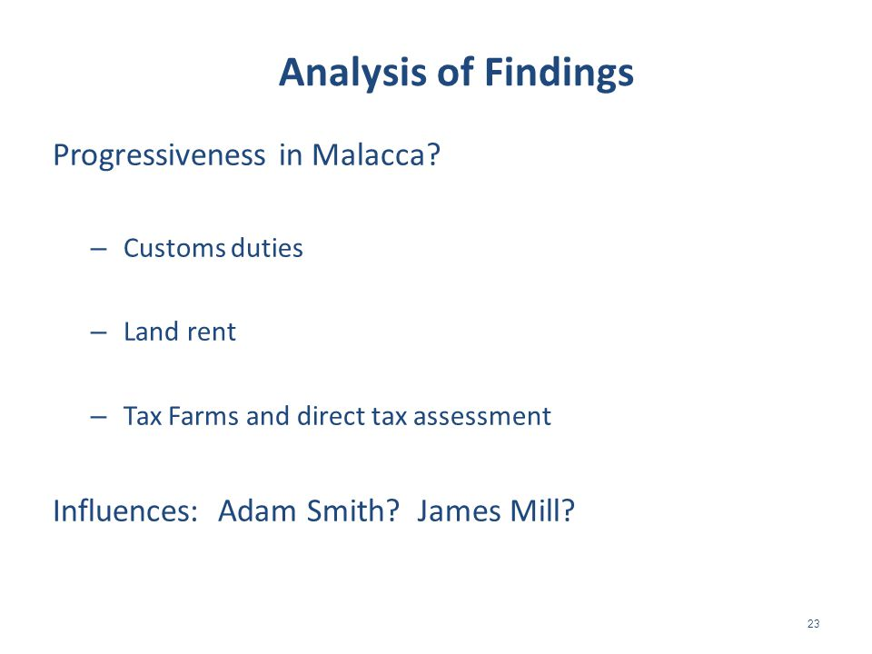 23 Analysis of Findings Progressiveness in Malacca.