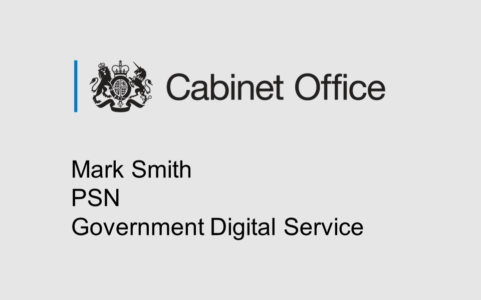 Mark Smith PSN Government Digital Service