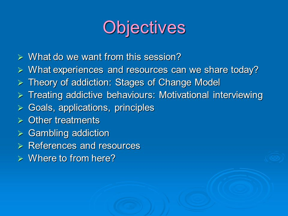 Objectives  What do we want from this session.