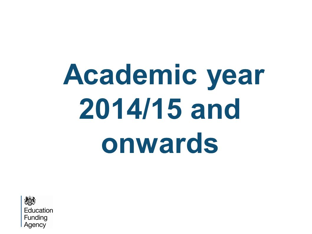 Academic year 2014/15 and onwards