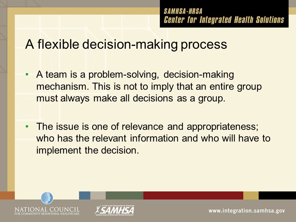 A team is a problem-solving, decision-making mechanism.