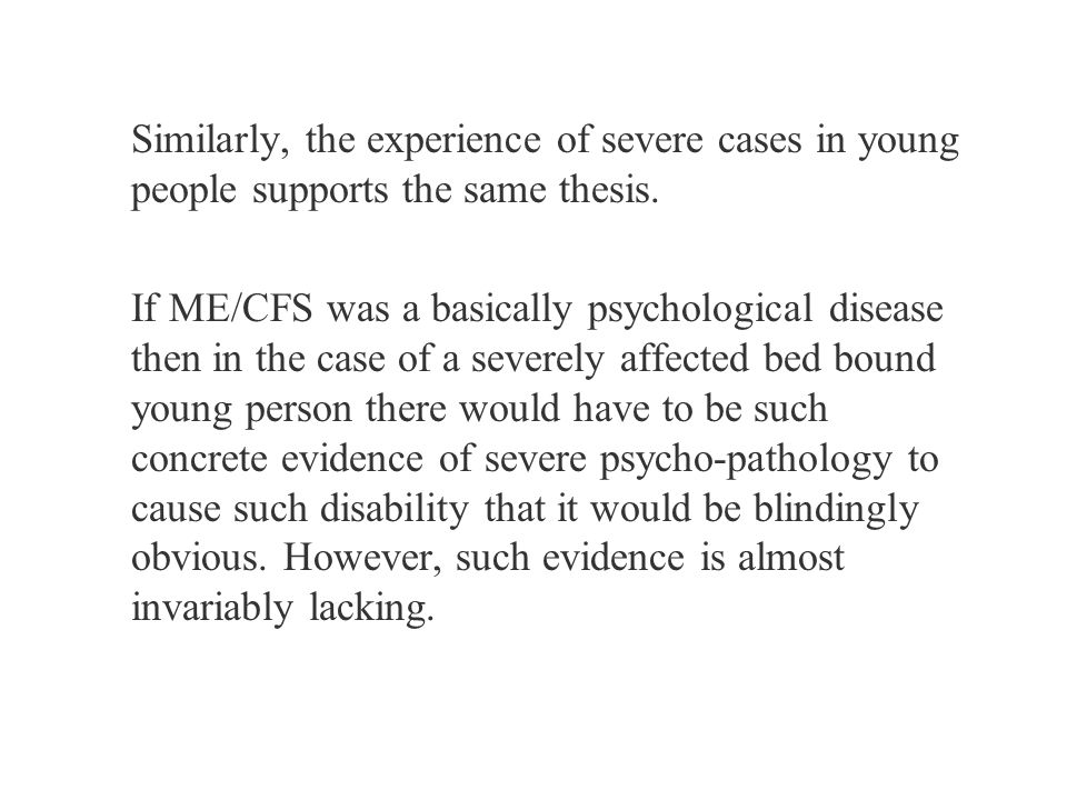 Similarly, the experience of severe cases in young people supports the same thesis.