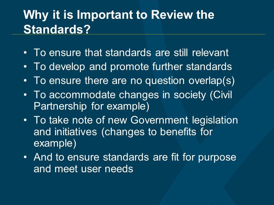 Why it is Important to Review the Standards.