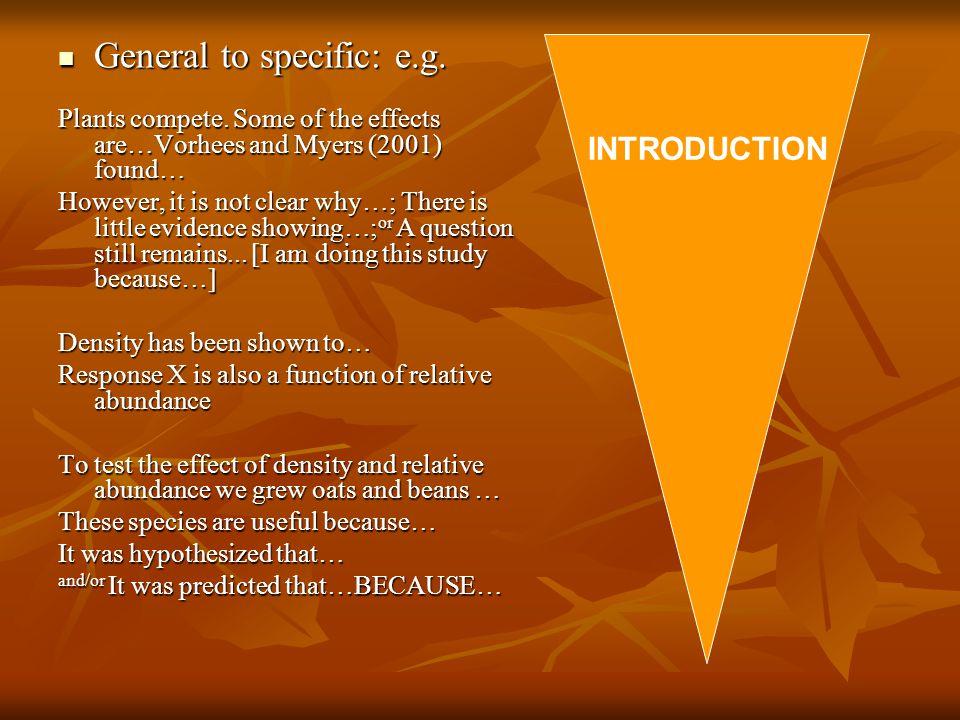 General to specific: e.g. General to specific: e.g.