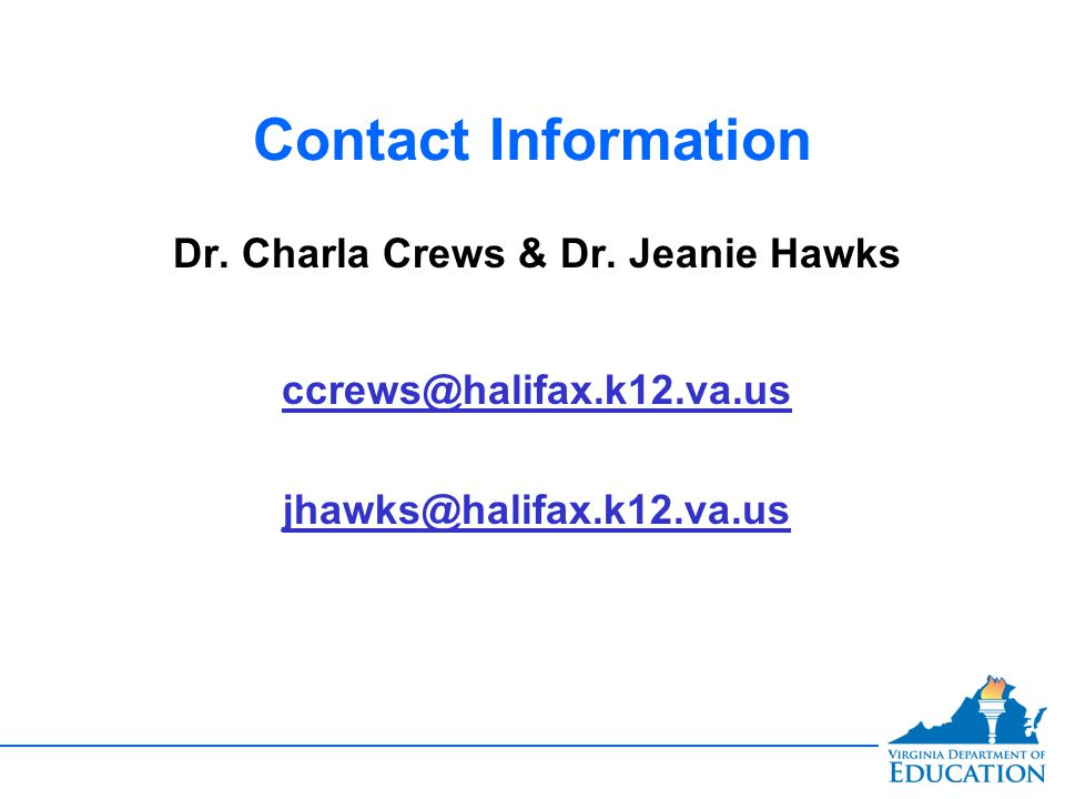 Contact Information Dr. Charla Crews & Dr.