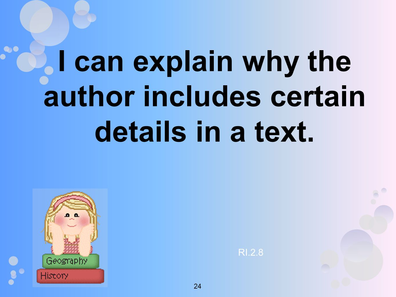 I can explain why the author includes certain details in a text. RI