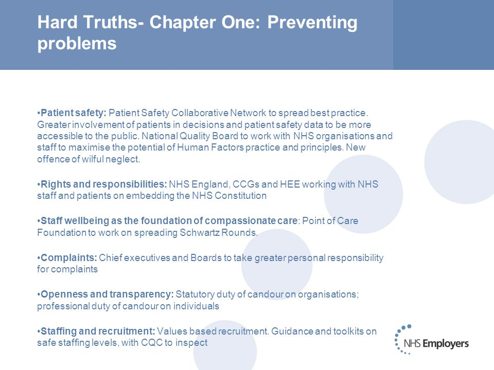 Hard Truths- Chapter One: Preventing problems Patient safety: Patient Safety Collaborative Network to spread best practice.