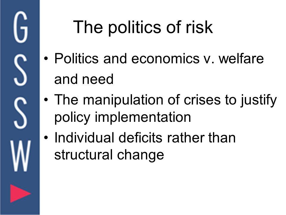 The politics of risk Politics and economics v.