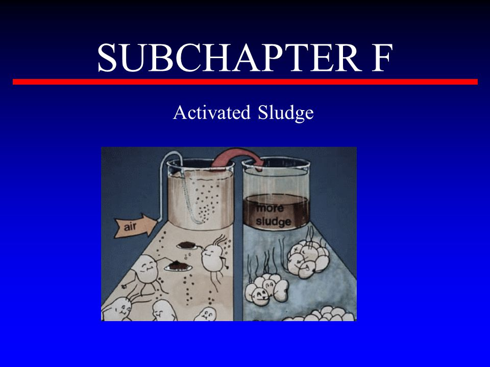 SUBCHAPTER F Activated Sludge