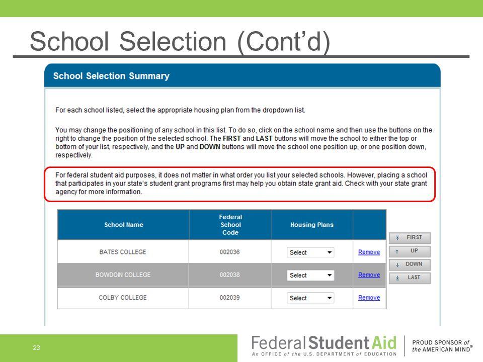 School Selection (Cont'd) 23