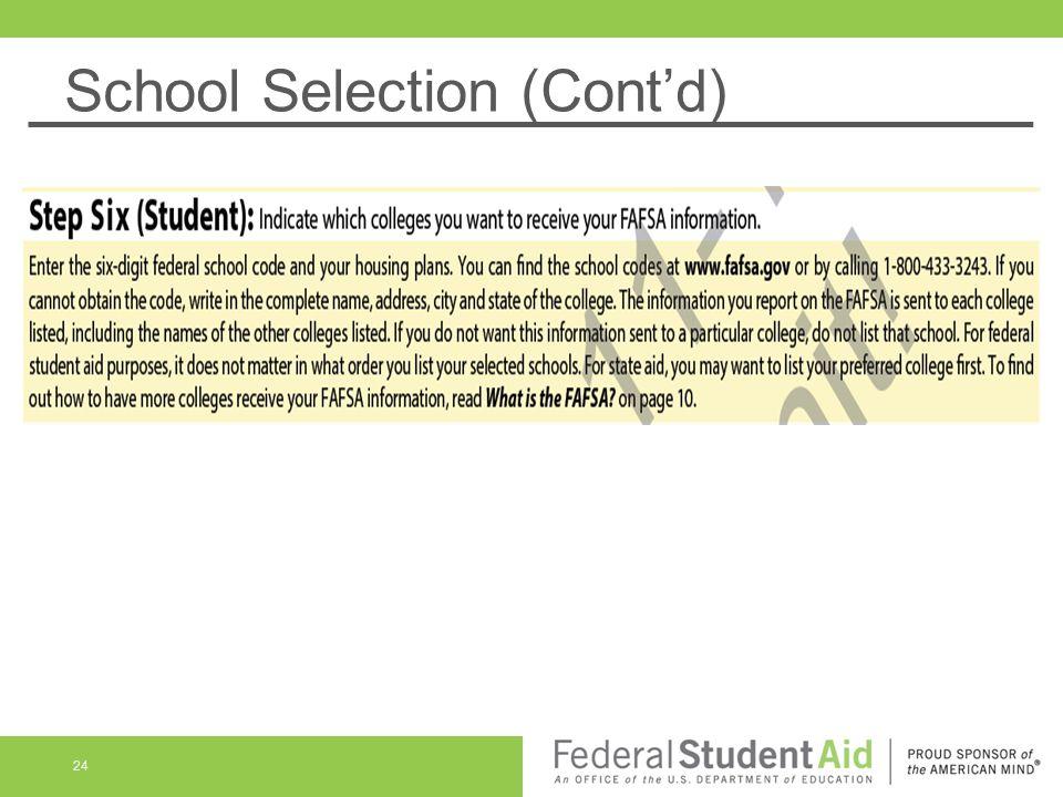School Selection (Cont'd) 24