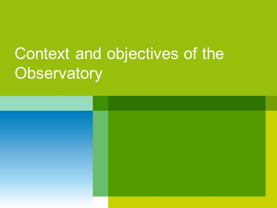 Context and objectives of the Observatory