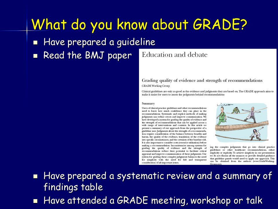 What do you know about GRADE.
