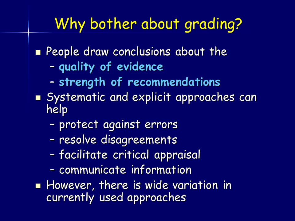 Why bother about grading.
