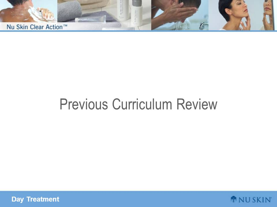 Day Treatment Previous Curriculum Review