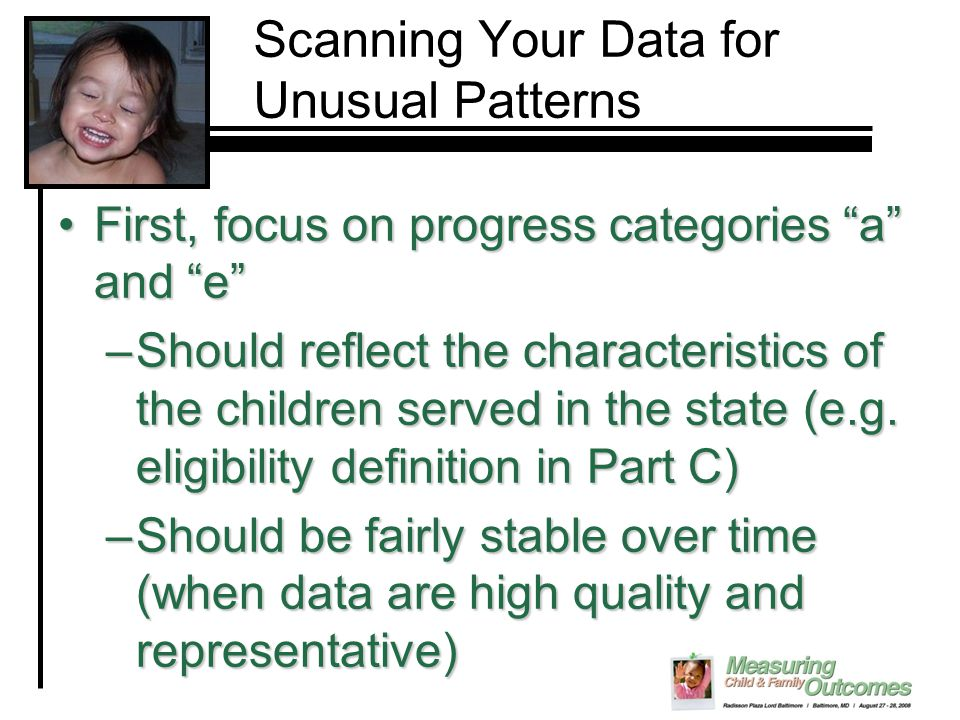 """Scanning Your Data for Unusual Patterns First, focus on progress categories """"a"""" and """"e""""First, focus on progress categories """"a"""" and """"e"""" –Should reflect"""