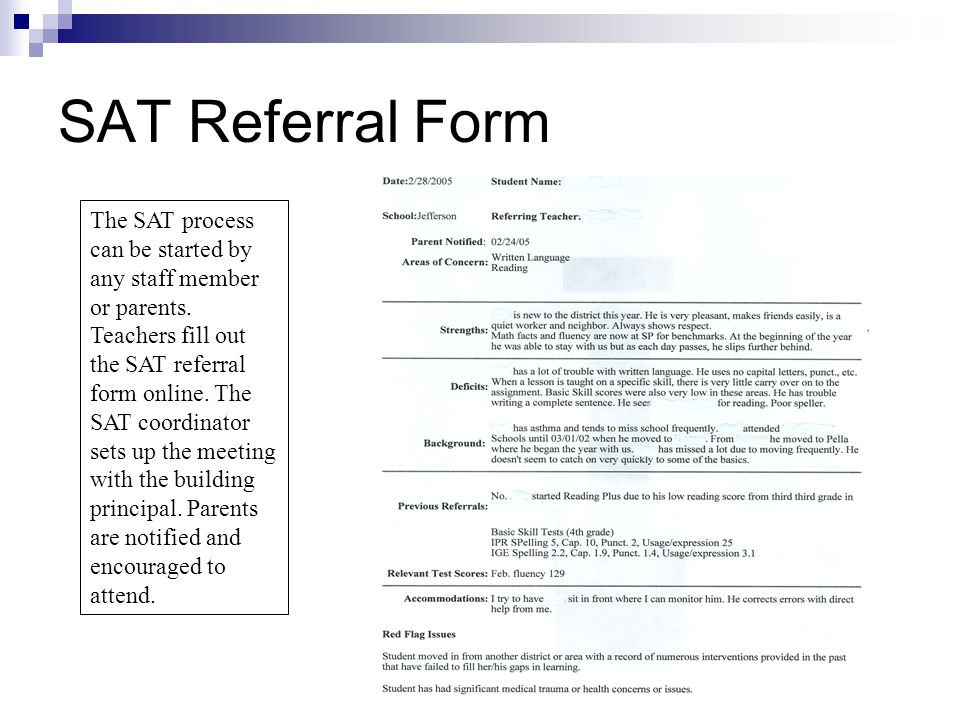 SAT Referral Form The SAT process can be started by any staff member or parents.
