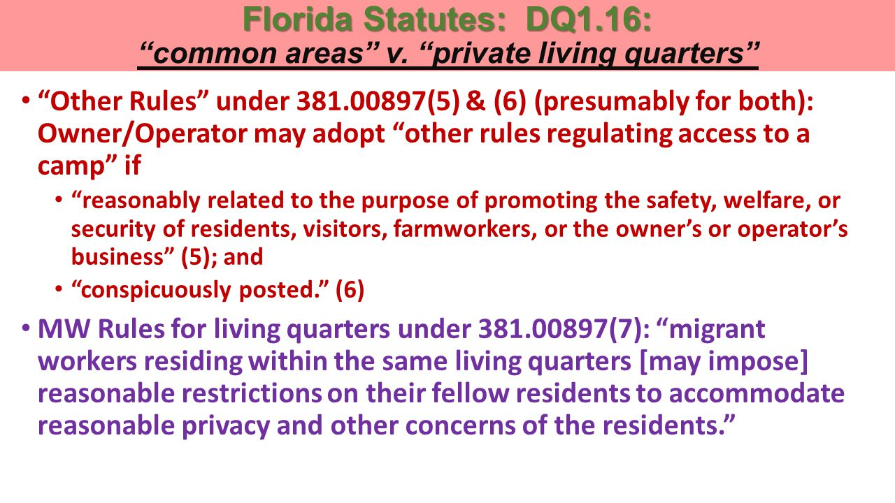 Florida Statutes: DQ1.16: Florida Statutes: DQ1.16: common areas v.