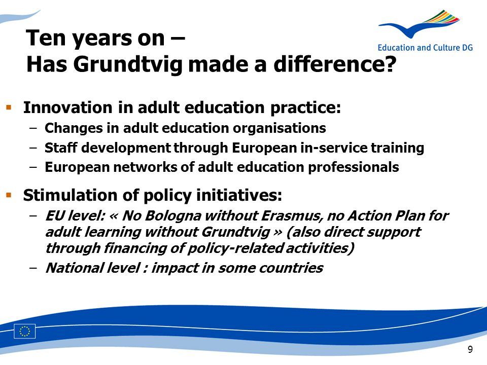 9 Ten years on – Has Grundtvig made a difference.