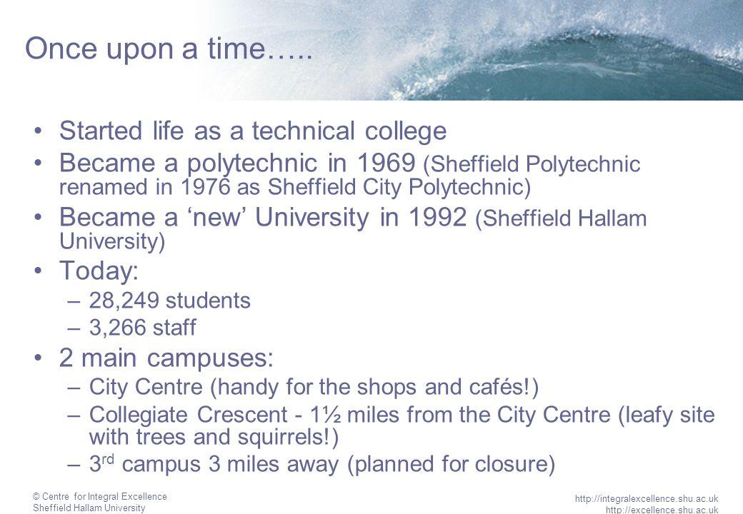 © Centre for Integral Excellence Sheffield Hallam University http://integralexcellence.shu.ac.uk http://excellence.shu.ac.uk Central Department A Approx.