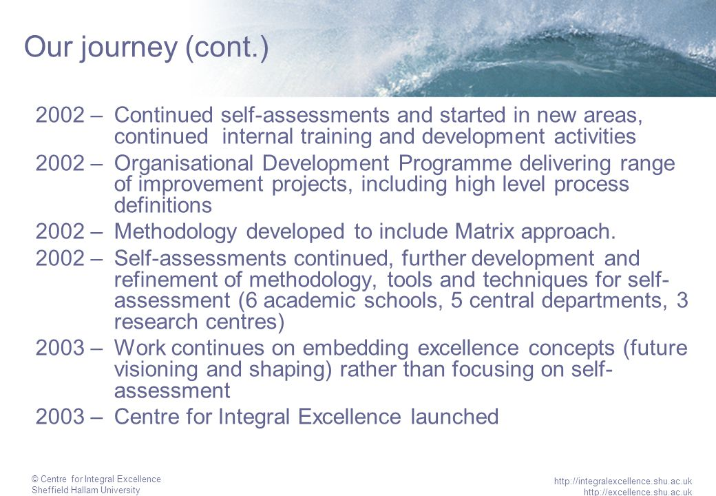 © Centre for Integral Excellence Sheffield Hallam University http://integralexcellence.shu.ac.uk http://excellence.shu.ac.uk Central Department B Approx.