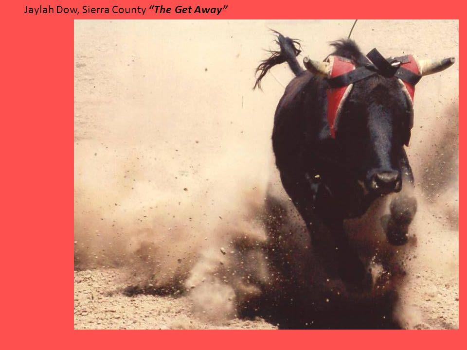 Jaylah Dow, Sierra County The Get Away