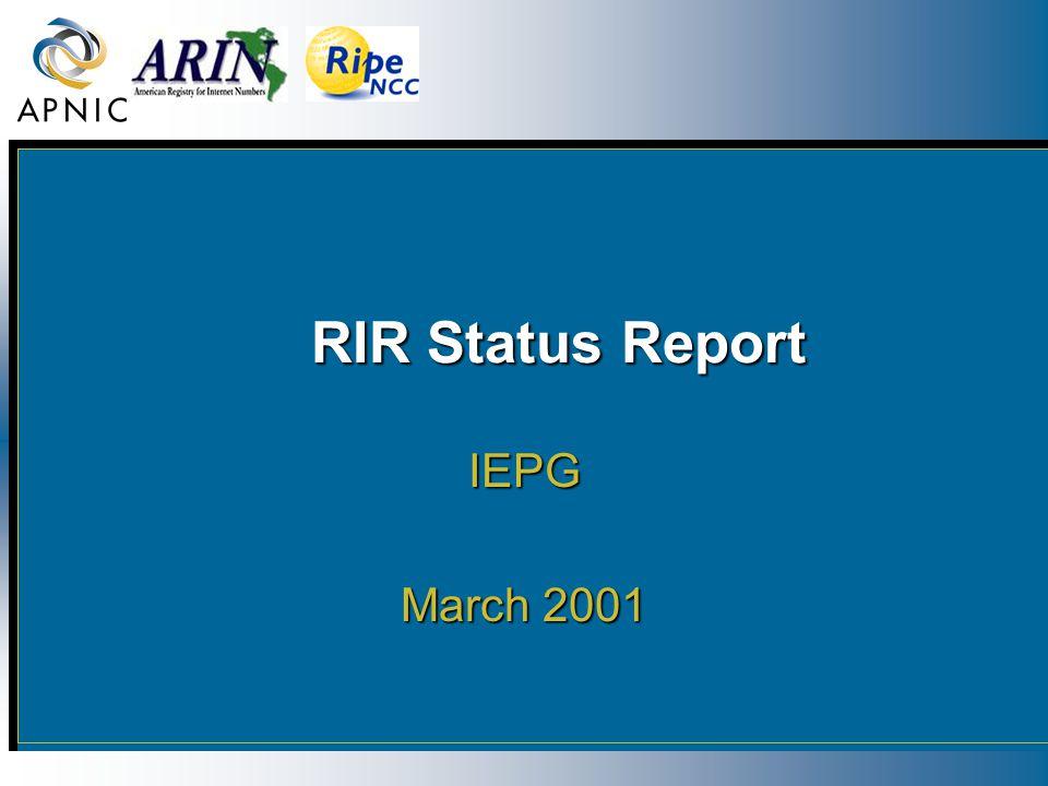 RIR Status Report RIR Status Report IEPG March 2001
