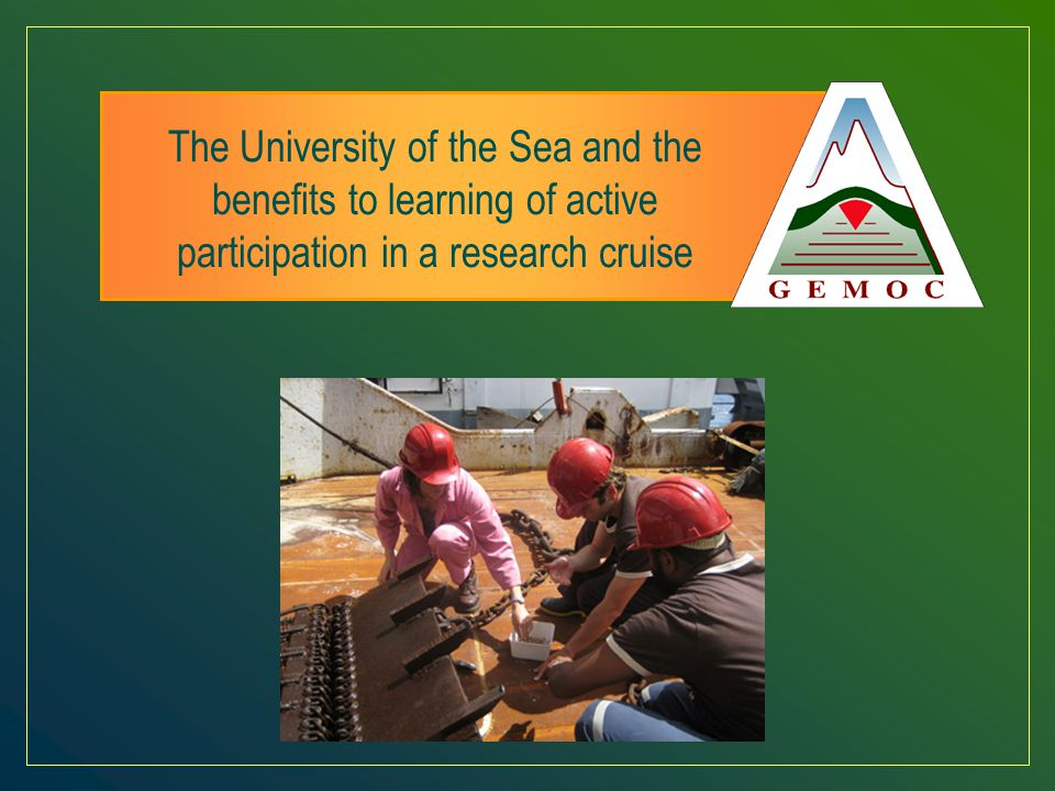 The University of the Sea and the benefits to learning of active participation in a research cruise