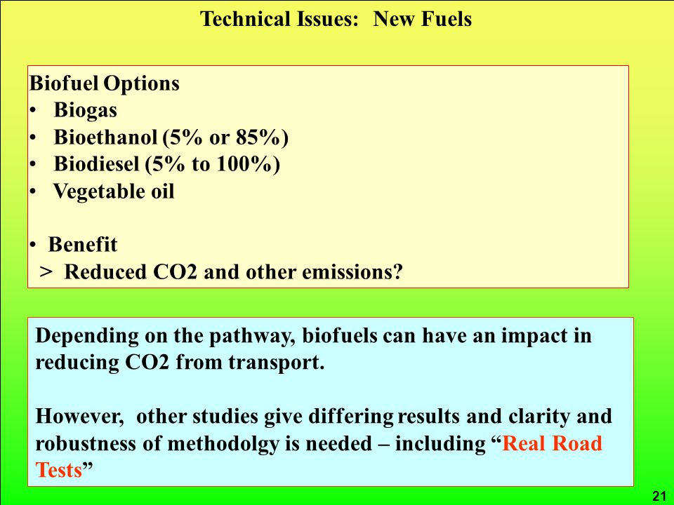 CRed carbon reduction 21 Depending on the pathway, biofuels can have an impact in reducing CO2 from transport.