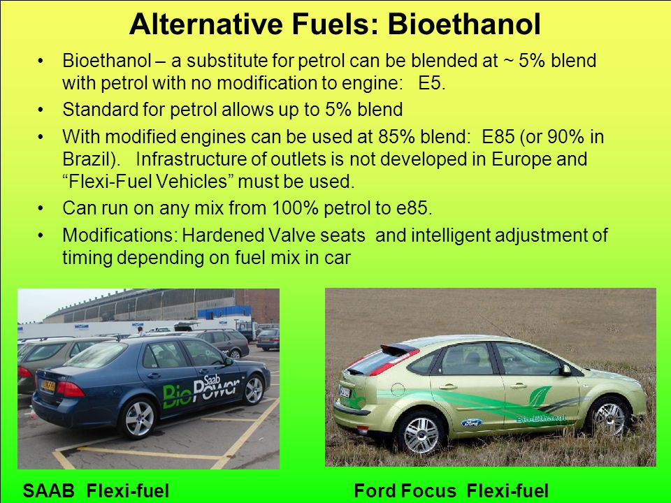 CRed carbon reduction Alternative Fuels: Bioethanol Bioethanol – a substitute for petrol can be blended at ~ 5% blend with petrol with no modification