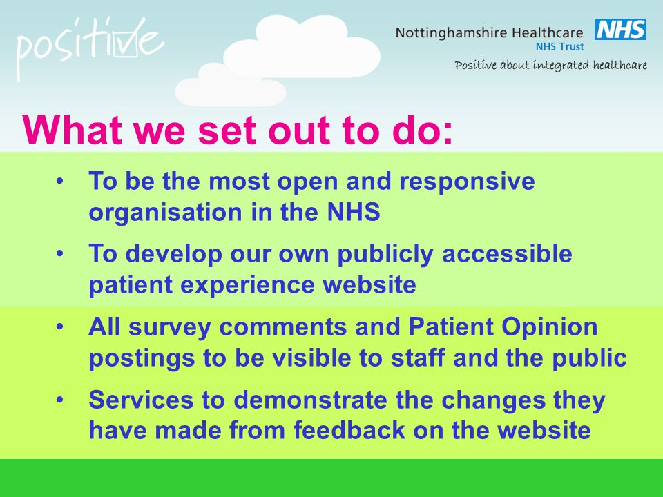 How we developed it: Two design workshops with Numiko; service users, carers, frontline staff and managers Five months to develop with people Demonstrated site to 130 people in March and 478 people at Trust AGM/AMM in July