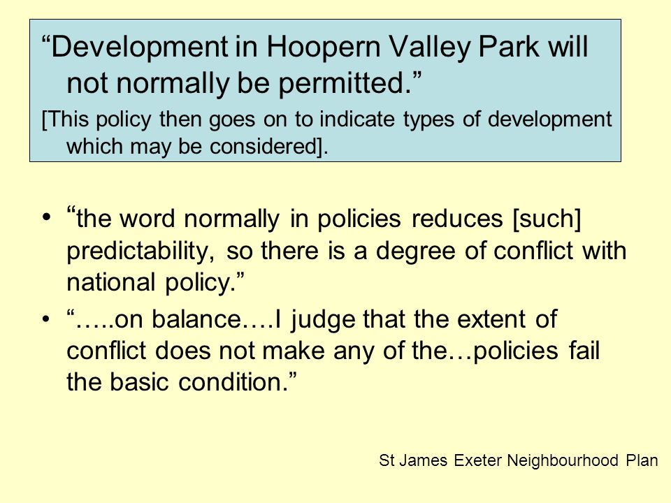 Development in Hoopern Valley Park will not normally be permitted. [This policy then goes on to indicate types of development which may be considered].