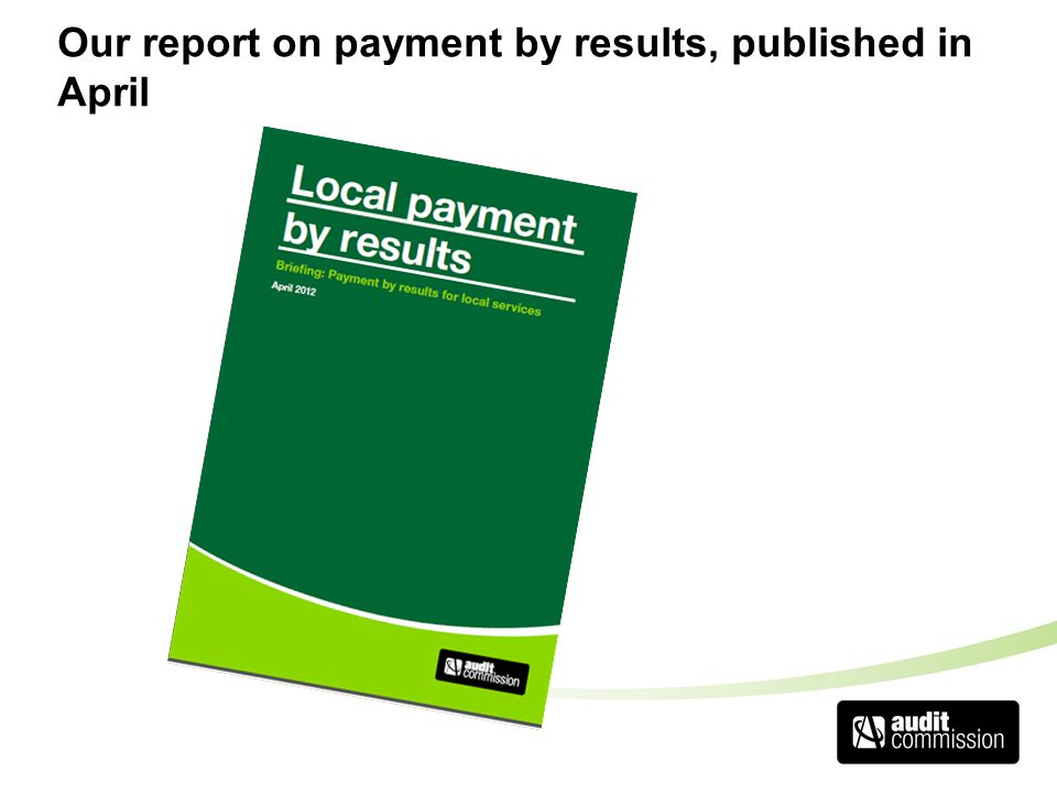Our report on payment by results, published in April