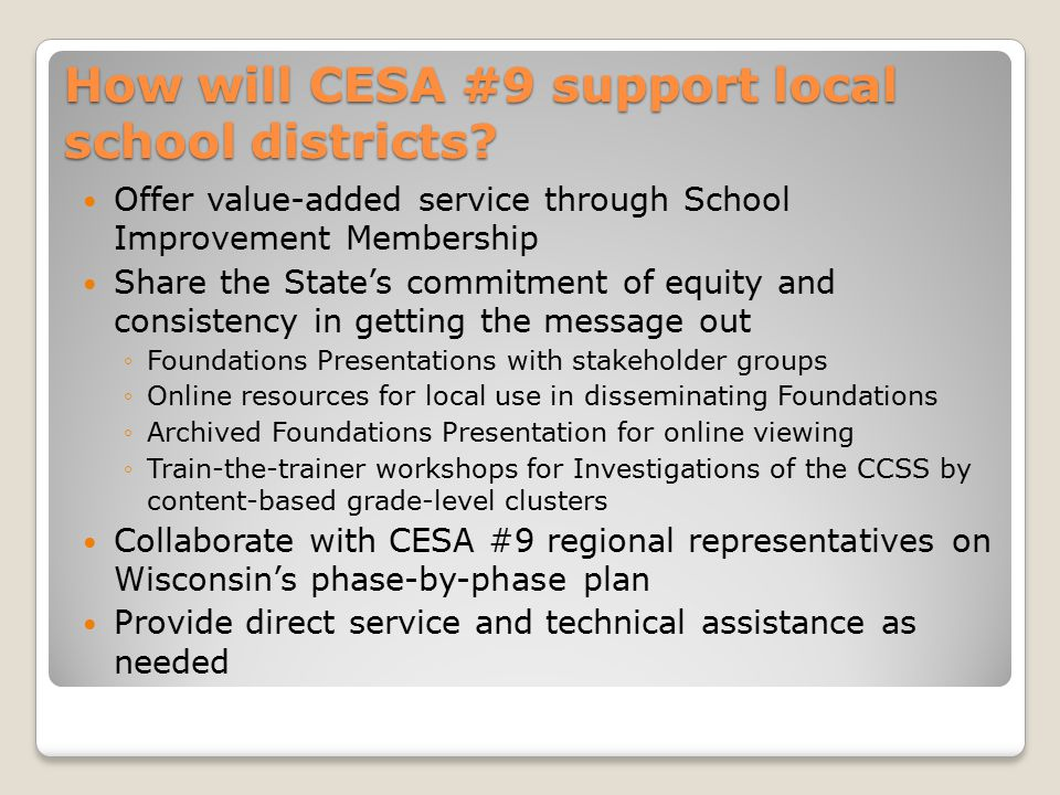 How will CESA #9 support local school districts.