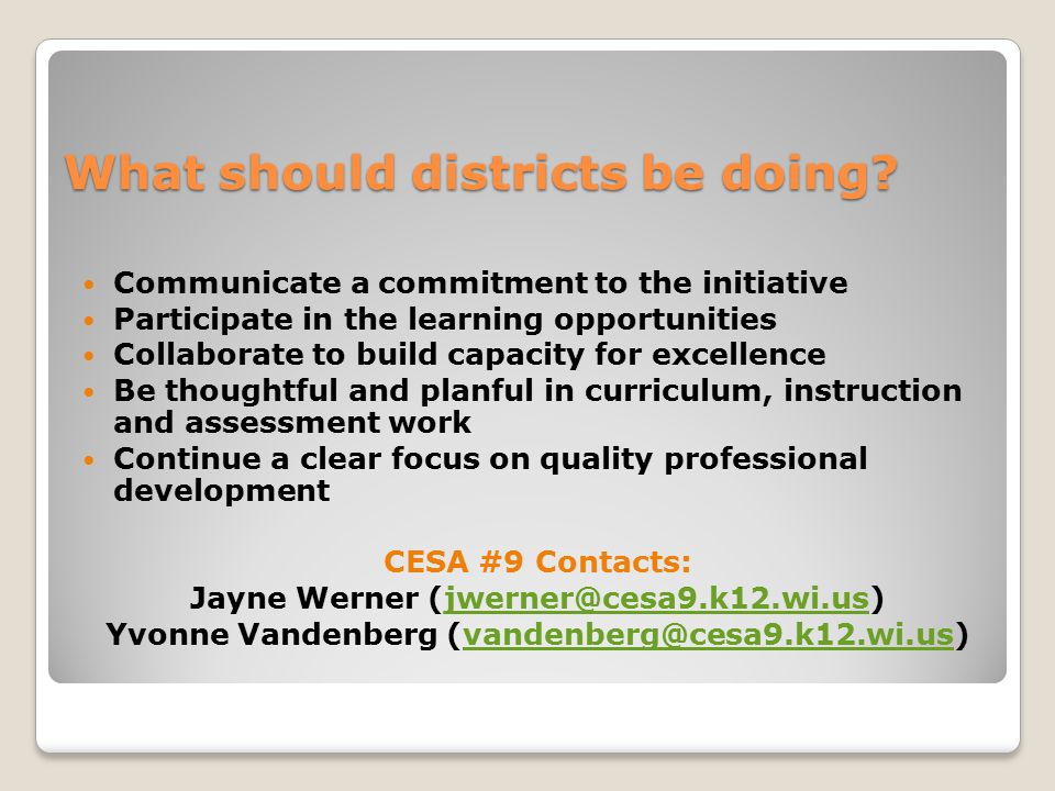 What should districts be doing.