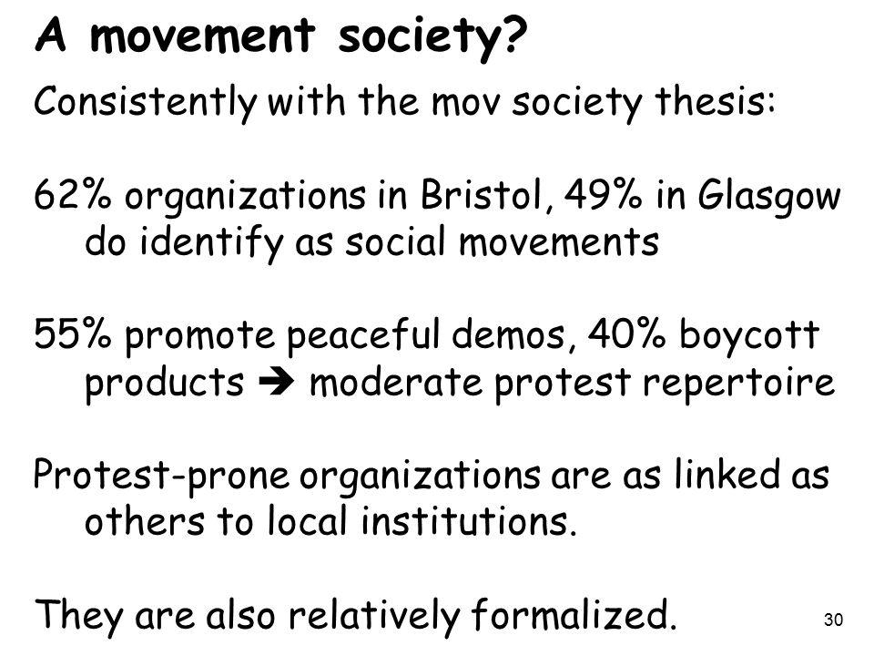 30 A movement society.