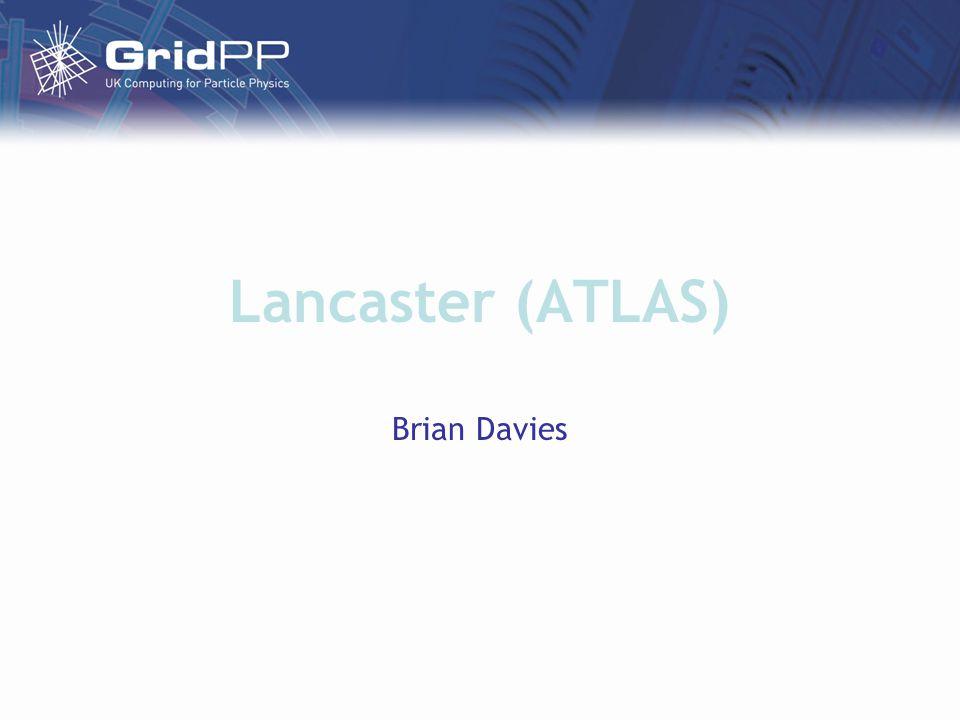Lancaster (ATLAS) Brian Davies