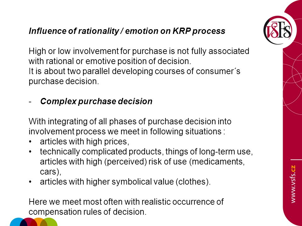 Influence of rationality / emotion on KRP process High or low involvement for purchase is not fully associated with rational or emotive position of de
