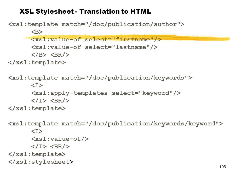 105 XSL Stylesheet - Translation to HTML