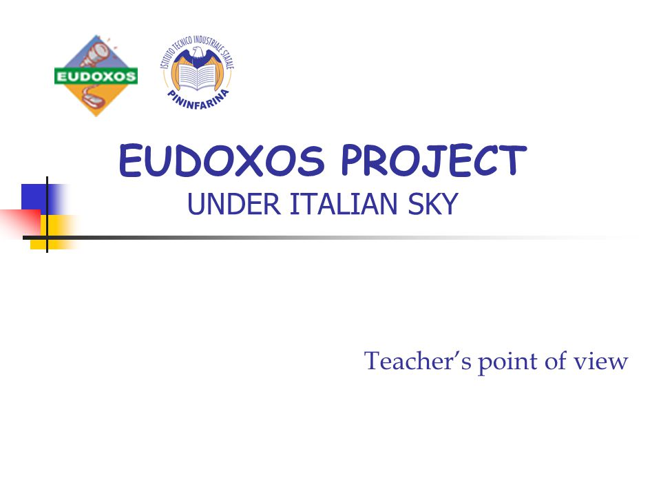 EUDOXOS PROJECT UNDER ITALIAN SKY Teacher's point of view