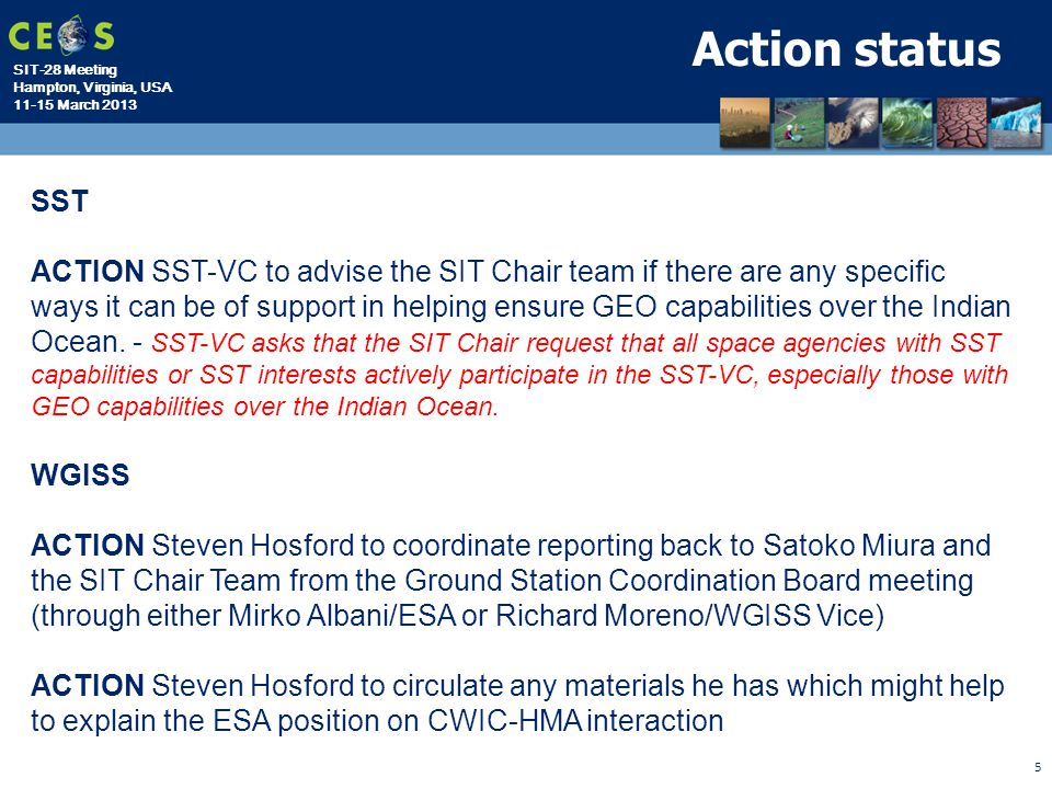 SIT-28 Meeting Hampton, Virginia, USA 11-15 March 2013 5 Action status SST ACTION SST-VC to advise the SIT Chair team if there are any specific ways i