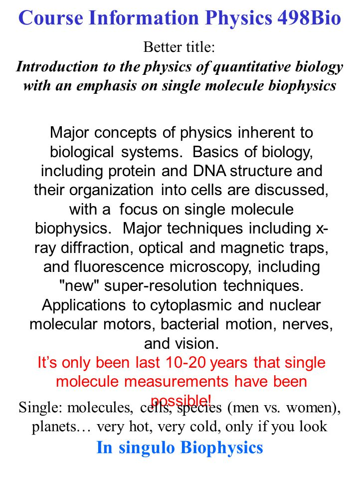Major concepts of physics inherent to biological systems.