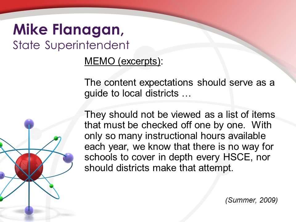 MEMO (excerpts): The content expectations should serve as a guide to local districts … They should not be viewed as a list of items that must be checked off one by one.