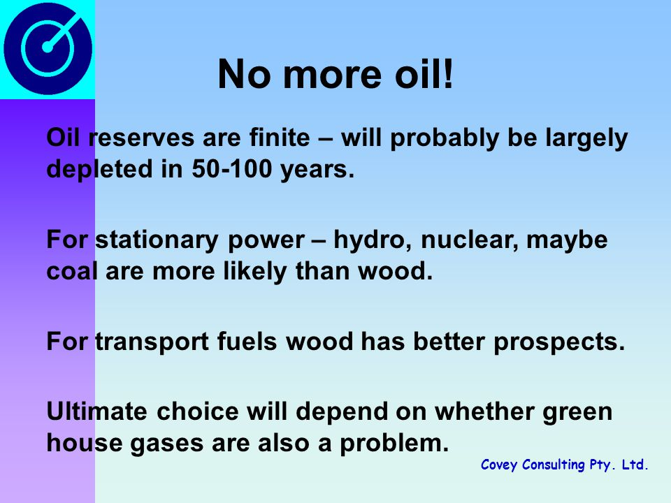 Covey Consulting Pty. Ltd. No more oil.