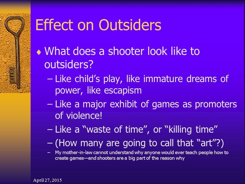 April 27, 2015 Effect on Outsiders  What does a shooter look like to outsiders.