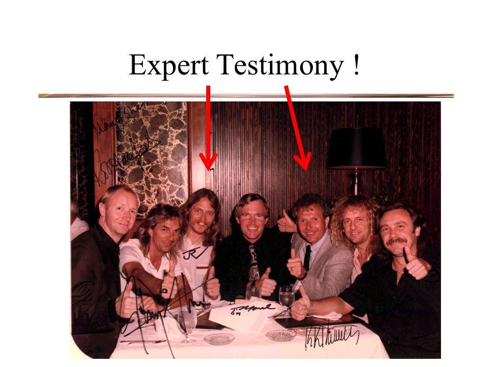 Expert Testimony !
