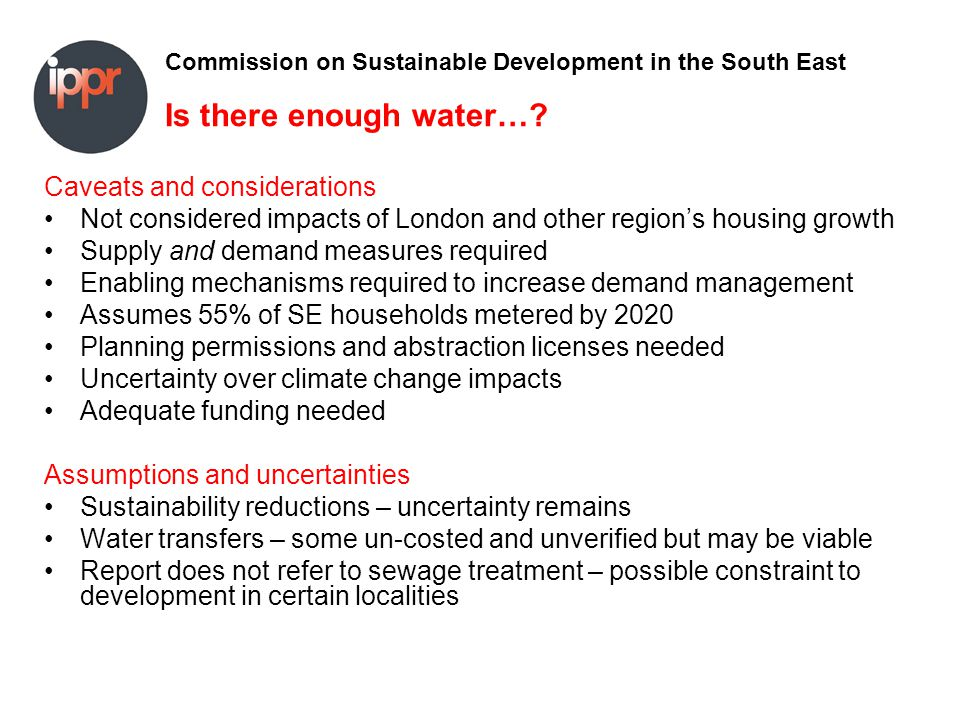 Commission on Sustainable Development in the South East Is there enough water….