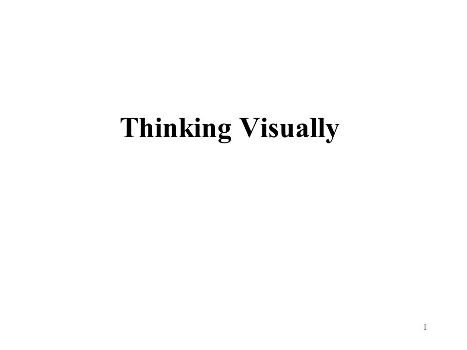 1 Thinking Visually