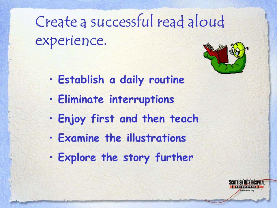Create a successful read aloud experience.