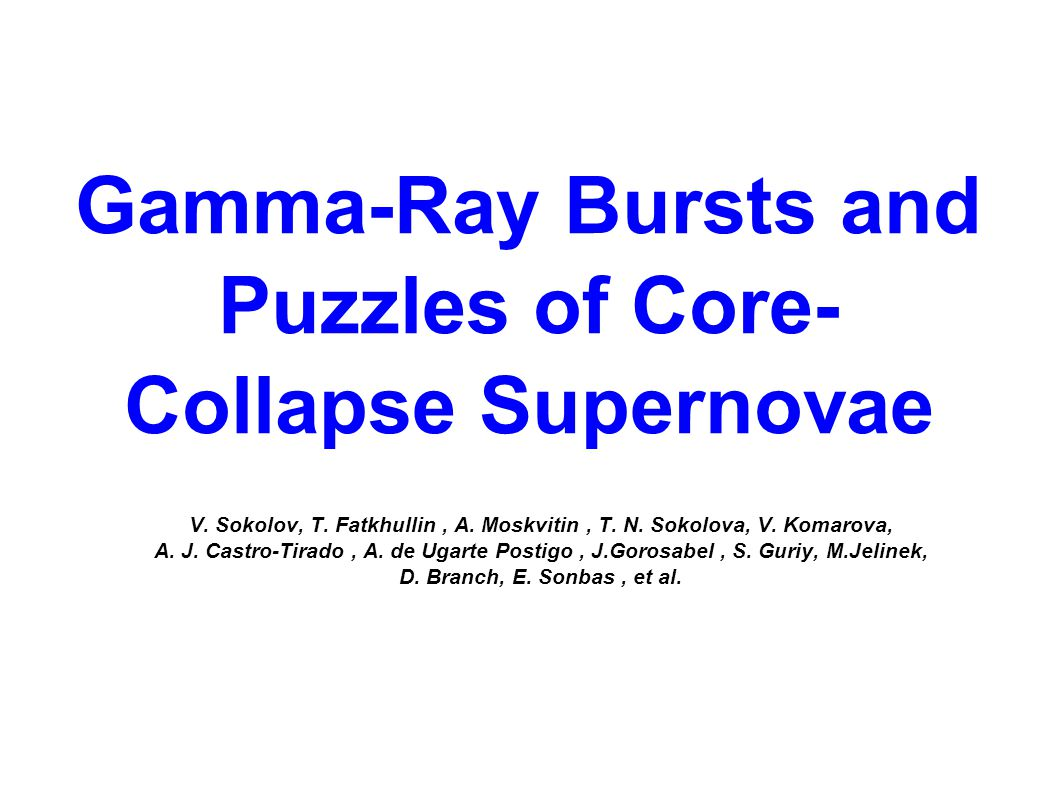 Gamma-Ray Bursts and Puzzles of Core- Collapse Supernovae V.